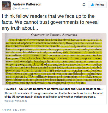 Patterson believes the USA government is involved in climate modification and weather warfare programs